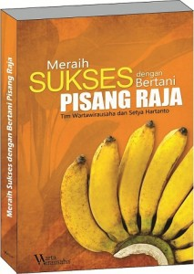 Ebook dan Buku Meraih Sukses Bertani Pisang Wartawirausaha